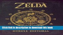 [Popular] Books The Legend of Zelda: Hyrule Historia Free Online