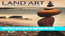 [Popular] Books Land Art 2016 Wall Calendar: Creations in Nature Full Online