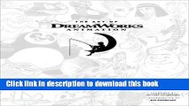 [Popular] Books The Art of DreamWorks Animation: Celebrating 20 Years of Art Free Online