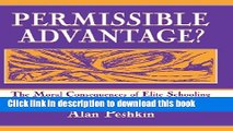 Ebooks Permissible Advantage?: The Moral Consequences of Elite Schooling (Sociocultural,