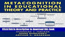 Ebooks Metacognition in Educational Theory and Practice (Educational Psychology Series) Free Book