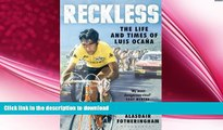 EBOOK ONLINE  Reckless: The Life and Times of Luis Ocana  FREE BOOOK ONLINE