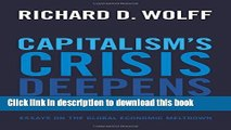 [Popular] Books Capitalism s Crisis Deepens: Essays on the Global Economic Meltdown Full Online