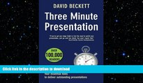 READ THE NEW BOOK Three Minute Presentation 33 three minute tools to help you deliver outstanding