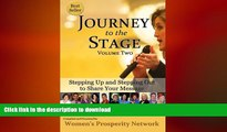 READ THE NEW BOOK Journey to the Stage - Volume Two  Stepping Up and Stepping Out to Share Your