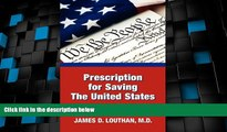 Big Deals  Prescription for Saving the United States the Great Republic  Free Full Read Best Seller