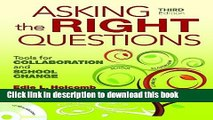 [Fresh] Asking the Right Questions: Tools for Collaboration and School Change Online Ebook