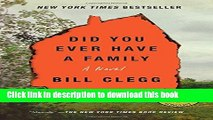[Popular] Books Did You Ever Have a Family Full Online