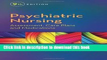 [Popular] Books Psychiatric Nursing: Assessment, Care Plans, and Medications Full Online