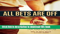 [PDF] All Bets Are Off: Losers, Liars, and Recovery from Gambling Addiction [Online Books]
