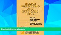 READ FREE FULL  Human Well-Being and Economic Goals (Frontier Issues in Economic Thought)  READ