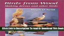 [Reading] Birds from Wood: Making Decoys and Other Birds New Online