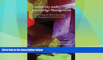 Must Have  Complexity and Knowledge Management: Understanding the Role of Knowledge in the