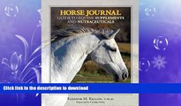 FREE DOWNLOAD  Horse Journal Guide to Equine Supplements and Nutraceuticals  DOWNLOAD ONLINE