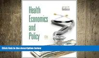 READ book  Health Economics and Policy (with Economic Applications) (Upper Level Economics
