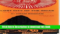 [Popular] Lost City of the Incas Kindle OnlineCollection