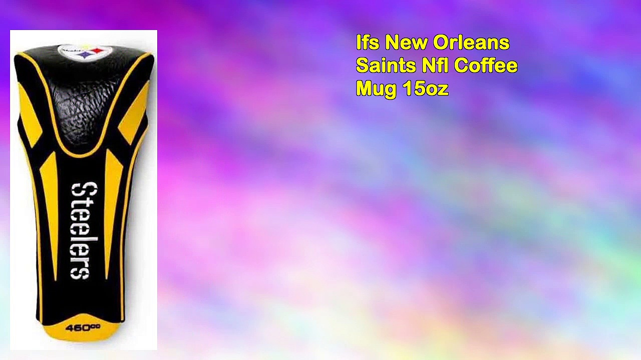 Ifs New Orleans Saints Nfl Coffee Mug 15oz