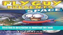 [Popular Books] Fly Guy Presents: Space (Scholastic Reader, Level 2) Full Online