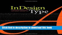 Download InDesign Type: Professional Typography with Adobe InDesign CS2 Book Online