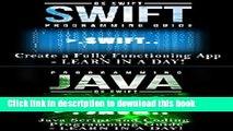 Download App Development:  Swift Programming : Java Programming: Learn In A Day! (Mobile Apps, App