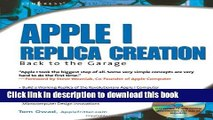 Download Apple I Replica Creation: Back to the Garage Book Free