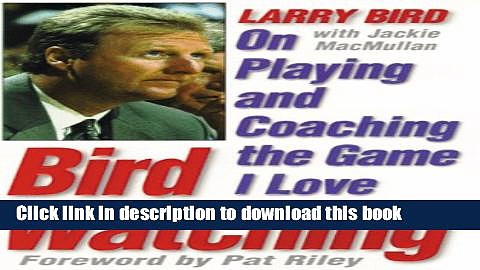 [Popular Books] Bird Watching: On Playing and Coaching the Game I Love Full Online