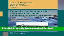 [Download] Trends in Antarctic Terrestrial and Limnetic Ecosystems: Antarctica as a Global