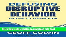 [Download] Defusing Disruptive Behavior in the Classroom Paperback Collection