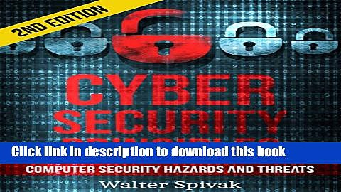 Download Cyber Security Principles: Computer Security – Hazards and Threats – 2nd Edition Book Free
