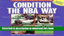 [PDF] Condition the NBA Way: 14 Leading Strength and Conditioning Coaches of the NBA Full Online