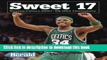 [PDF] Sweet 17: Boston Celtics 2007-08 NBA Champions (NBA Championship: East (Paperback))