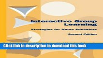 [Download] Interactive Group Learning: Strategies for Nurse Educators, Second Edition Kindle Online