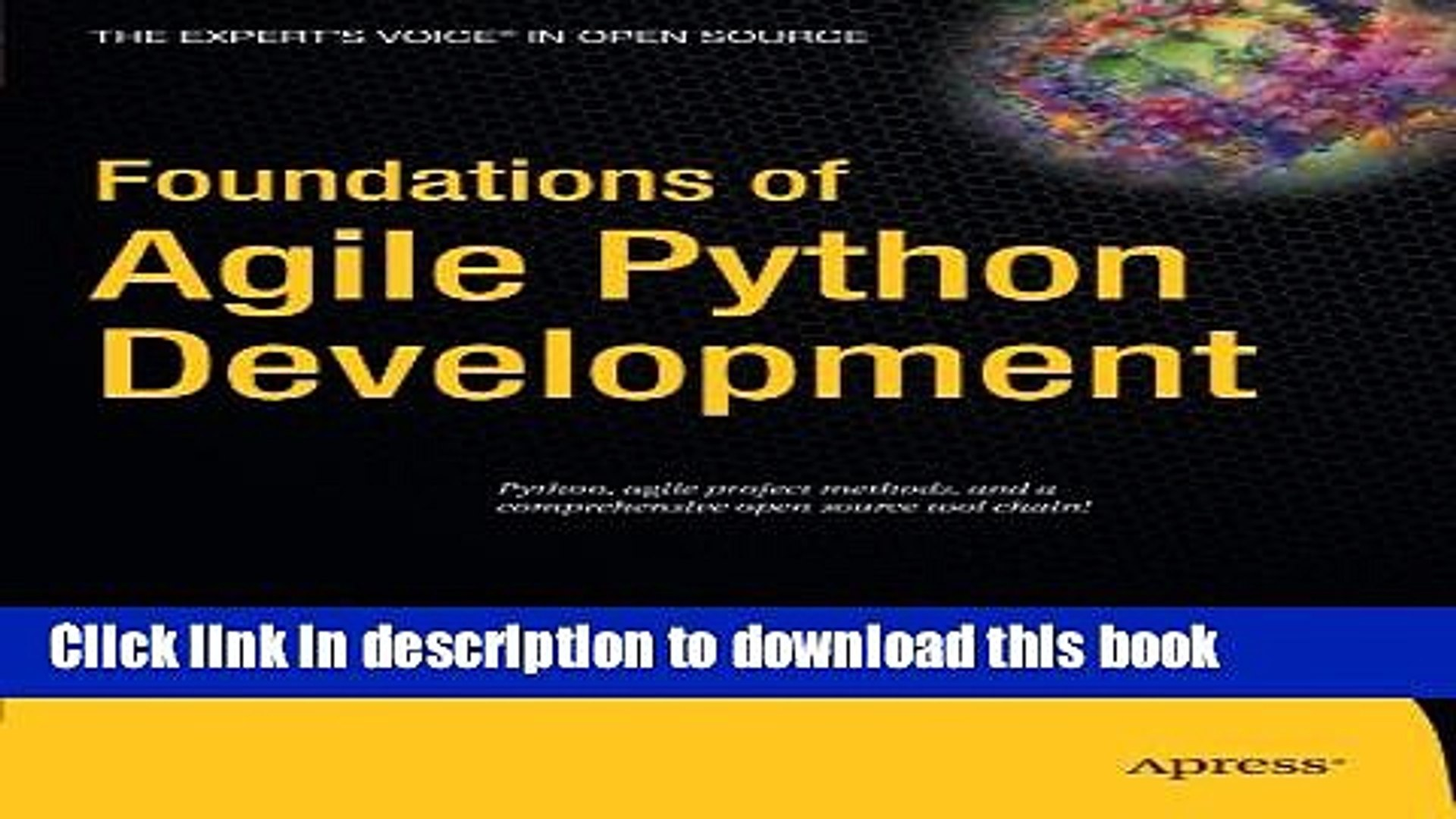 Pdf Foundations Of Agile Python Development Expert S Voice In Open Source Book Online Video Dailymotion