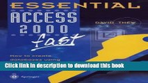 Download Essential Access 2000 fast: How to create databases using Access 2000 (Essential Series)