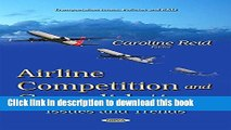 [PDF] Airline Competition and Consolidation: Issues and Trends (Transportation Issues, Policies