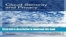 Download Cloud Security and Privacy: An Enterprise Perspective on Risks and Compliance (Theory in