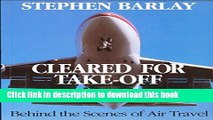 [PDF] Cleared for Take-off: Behind the Scenes of Air Travel Book Online