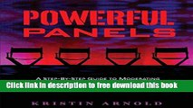 [Download] Powerful Panels: A Step-By-Step Guide to Moderating Lively and Informative Panel