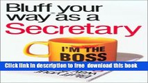 [Download] The Bluffer s Guide to Secretaries: Bluff Your Way as a Secretary (Bluffer s Guides -