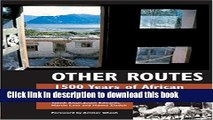 [Download] Other Routes: 1500 Years of African and Asian Travel Writing Paperback Online