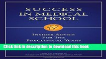 [Download] Success in Medical School: Insider Advice for the Preclinical Years Paperback Free