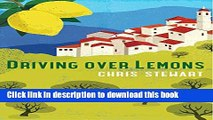 [Download] Driving Over Lemons: An Optimist in Andalucia (Lemons Trilogy) Paperback Free