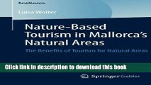 [PDF] Nature-Based Tourism in Mallorca s Natural Areas: The Benefits of Tourism for Natural Areas