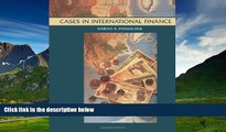 Must Have  Cases in International Finance, Case Studies (Wiley Series in Finance)  READ Ebook