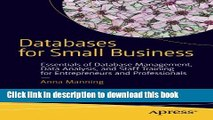 [Read PDF] Databases for Small Business: Essentials of Database Management, Data Analysis, and