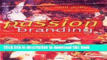 [PDF] Passion Branding: Harnessing the Power of Emotion to Build Strong Brands E-Book Free