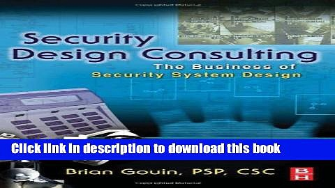[Read PDF] Security Design Consulting: The Business of Security System Design Download Online
