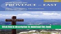 [Popular] Walking in Provence - East: Alpes Maritimes, Alpes de Haute-Provence, Mercantour