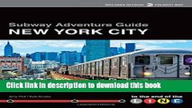 Subway Adventure Guide: New York City: To the End of the Line