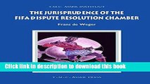 Download The Jurisprudence of the FIFA Dispute Resolution Chamber (ASSER International Sports Law
